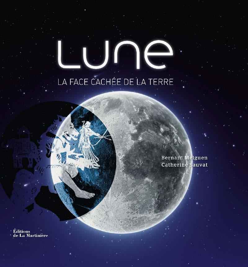 Lune, la face cachée de la terre